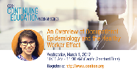 2017 COEH-CE Webinar Series: An Overview of Occupational Epidemiology and the Healthy Worker Effect with Erika Garcia, PhD Candidate