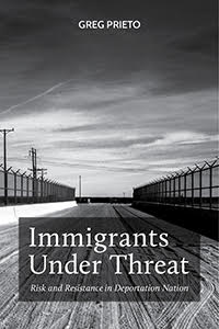 Immigrants Under Threat: Risk and Resistance in Deportation Nation