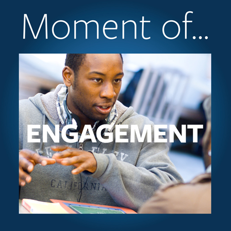 Moment of Engagement