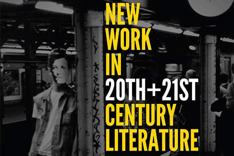 New Work in 20+21st Century Literature