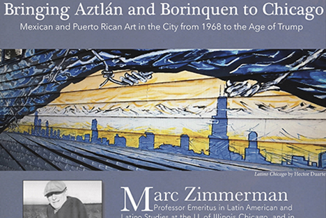 Bringing Atzlán and Borinquen to Chicago -- Marc Zimmerman